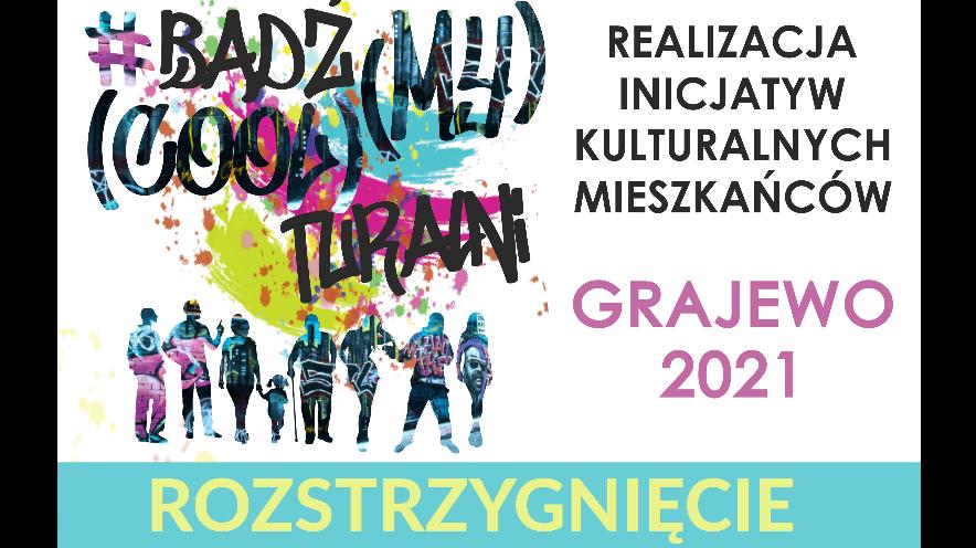 Bądź(MY) (COOL)turalni 2021 - rozstrzygnięcie